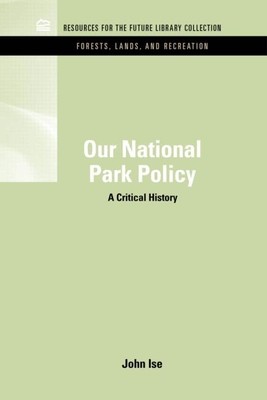 Our National Park Policy: A Critical History (Rff Forests) Cover Image