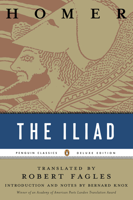 The Iliad: (Penguin Classics Deluxe Edition) Cover Image