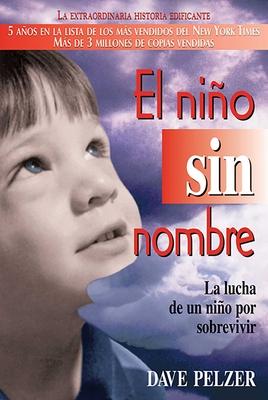 El Niño Sin Nombre: La lucha de un niño por sobrevivir Cover Image