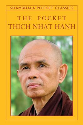 The Pocket Thich Nhat Hanh (Shambhala Pocket Classics) Cover Image