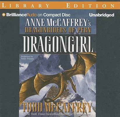 Dragongirl (Dragonriders of Pern (Audio Unnumbered)) Cover Image
