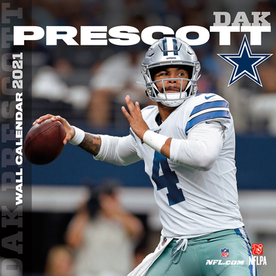 Dallas Cowboys Dak Prescott 2021 12x12 Player Wall Calendar Cover Image