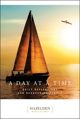 A Day at a Time: Daily Reflections for Recovering People (Hazelden Meditations) Cover Image