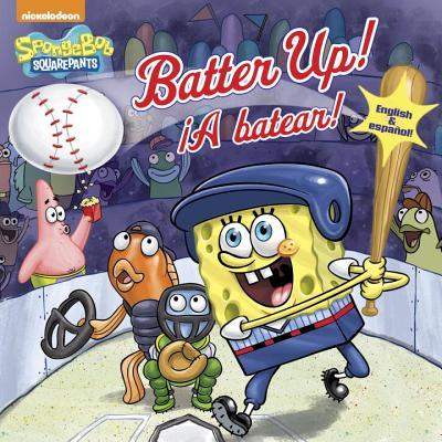 Batter Up!/¡A batear!(SpongeBob SquarePants) (Pictureback(R)) Cover Image