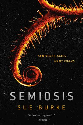 Semiosis: A Novel (Semiosis Duology #1) Cover Image