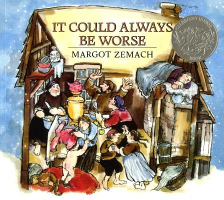 It Could Always Be Worse: A Yiddish Folk Tale Cover Image