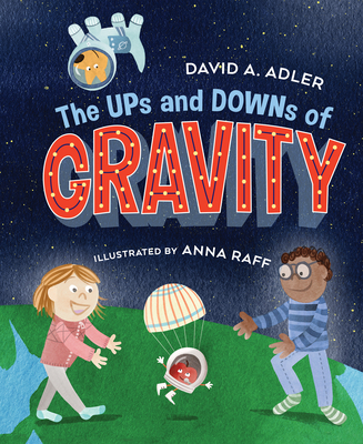 The Ups and Downs of Gravity Cover Image