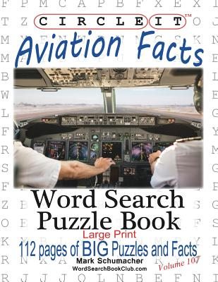 Circle It, Aviation Facts, Large Print, Word Search, Puzzle Book Cover Image