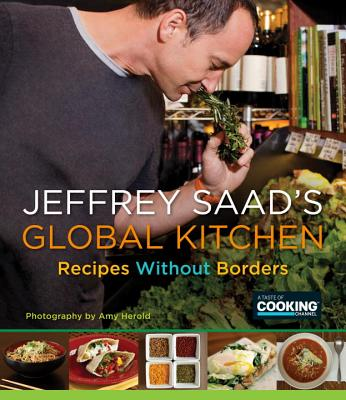 Jeffrey Saad's Global Kitchen: Recipes Without Borders Cover Image