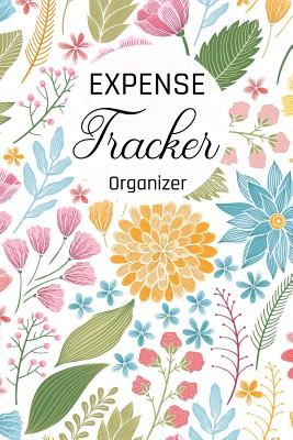 Expense Tracker Organizer: Keep Track -Daily Record about Personal Cash Management (Cost, Spending, Expenses). Ideal for Travel Cost, Family Trip Cover Image