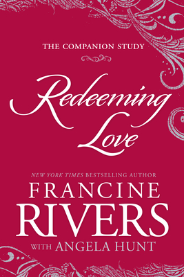 Redeeming Love: The Companion Study Cover Image