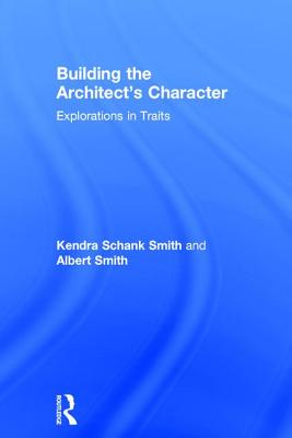 Building the Architect's Character: Explorations in Traits Cover Image