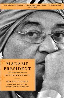 Madame President: The Extraordinary Journey of Ellen Johnson Sirleaf Cover Image