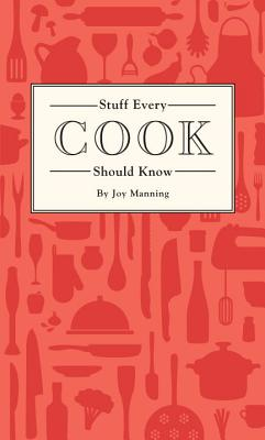 Cover for Stuff Every Cook Should Know (Stuff You Should Know #18)