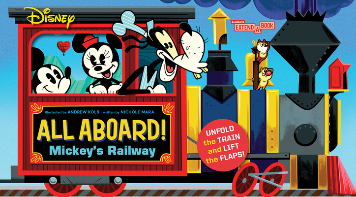 Disney All Aboard! Mickey's Railway (An Abrams Extend a Book) Cover Image
