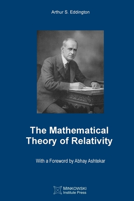The Mathematical Theory of Relativity Cover Image