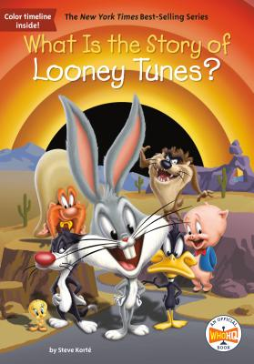 What Is the Story of Looney Tunes? (What Is the Story Of?) Cover Image