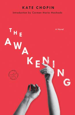 The Awakening: A Novel (Modern Library Torchbearers) Cover Image