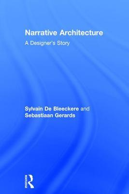Narrative Architecture: A Designer's Story Cover Image