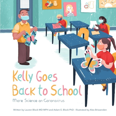 Kelly Goes Back to School: More Science on Coronavirus Cover Image