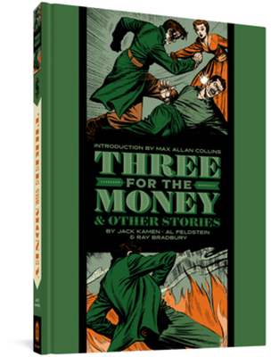 Three For The Money And Other Stories (The EC Comics Library) Cover Image