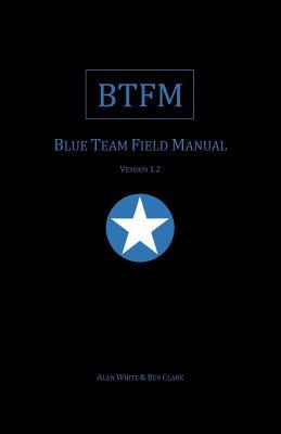 Blue Team Field Manual (BTFM) Cover Image