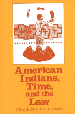 Cover for American Indians, Time, and the Law