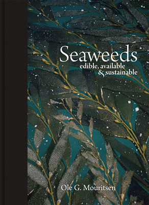 Seaweeds: Edible, Available & Sustainable Cover Image