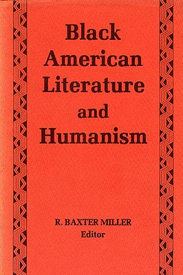 Black American Literature and Humanism Cover Image