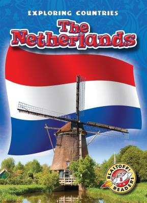 The Netherlands (Exploring Countries) Cover Image