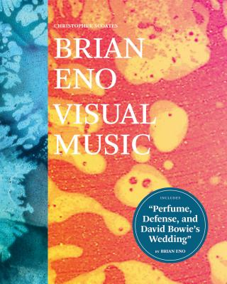 Brian Eno: Visual Music: (Art Books for Adults, Coffee Table Books with Art, Music Books) Cover Image