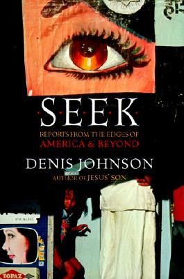 Seek: Reports from the Edges of America and Beyond Cover Image