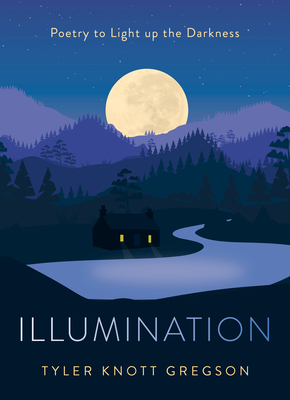 Illumination: Poetry to Light Up the Darkness Cover Image