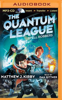 Spell Robbers (Quantum League #1) Cover Image