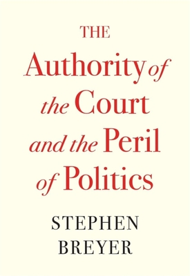 The Authority of the Court and the Peril of Politics Cover Image
