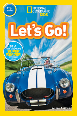 National Geographic Readers: Let's Go! (Pre-reader) Cover Image
