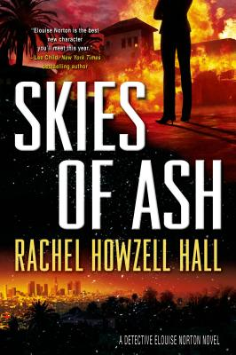 Skies of Ash: A Detective Elouise Norton Novel Cover Image