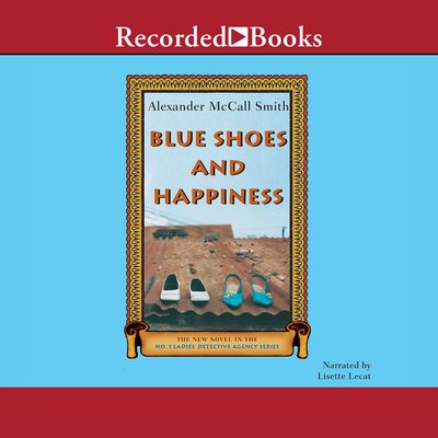 Blue Shoes and Happiness (No. 1 Ladies Detective Agency #7) Cover Image