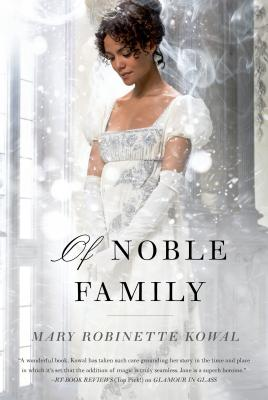 Of Noble Family (Glamourist Histories #5) Cover Image