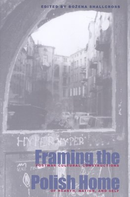 Cover for Framing the Polish Home