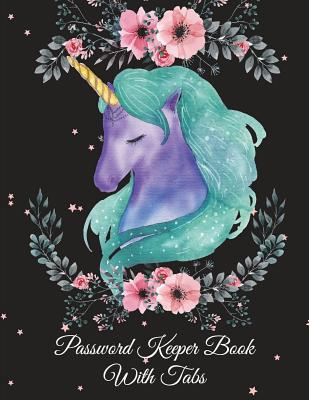 Password Keeper Book With Tabs: Black Color Unicorn, The Personal Internet Address & Password Log Book with Tabs Alphabetized, Large Print Password Bo Cover Image