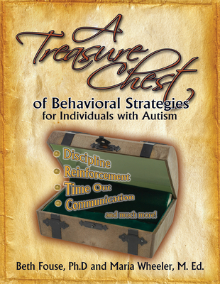 Cover for A Treasure Chest of Behavioral Strategies for Individuals with Autism
