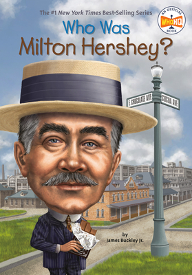Who Was Milton Hershey? (Who Was?) Cover Image