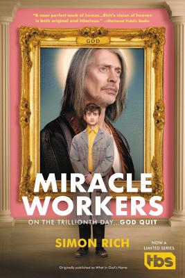 Miracle Workers: A Novel Cover Image