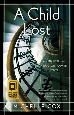 A Child Lost: A Henrietta and Inspector Howard Novel Cover Image