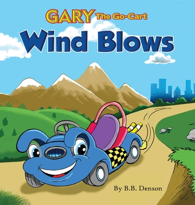 Gary The Go-Cart: Wind Blows/Carbon Comes out of the Closet Cover Image