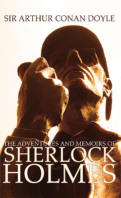 The Adventures and Memoirs of Sherlock Holmes (1000 Copy Limited Edition) (Illustrated) (Engage Books) Cover Image