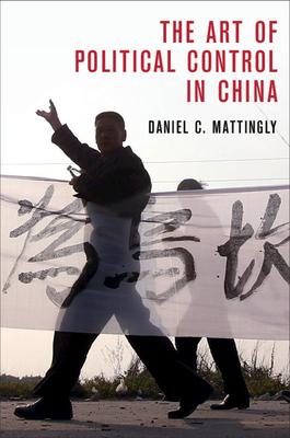 The Art of Political Control in China (Cambridge Studies in Comparative Politics) Cover Image