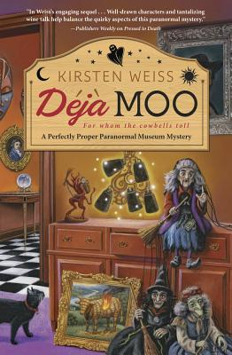 Deja Moo (Perfectly Proper Paranormal Museum Mystery #3) Cover Image