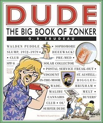 Dude: The Big Book of Zonker (Doonesbury #26) Cover Image